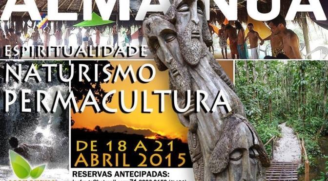 Vem ai o grande evento da Ecovila da Mata: Espiritualidade, Naturismo e Permacultura